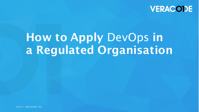 How to Apply DevOps in a Regulated Organisation