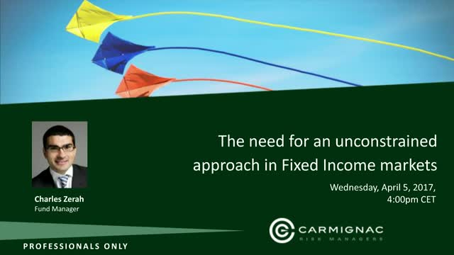 The need for an unconstrained approach  in fixed income markets by Charles Zerah