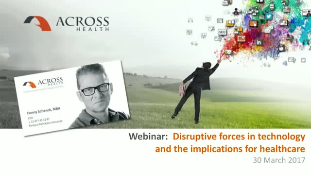 Disruptive forces in technology and the implications for healthcare