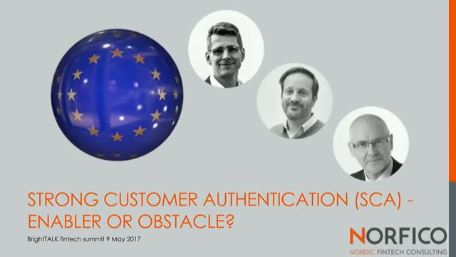 Strong Customer Authentication (SCA) and PSD2 - enabler or obstacle?