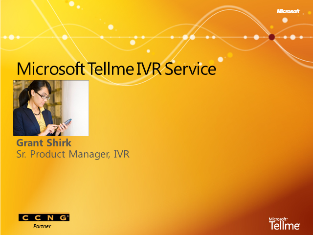 Call center success with IVR platform - Microsoft Tellme