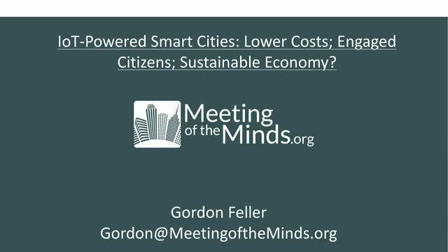 IoT-Powered Smart Cities: Lower Costs; Engaged Citizens; Sustainable Economy?