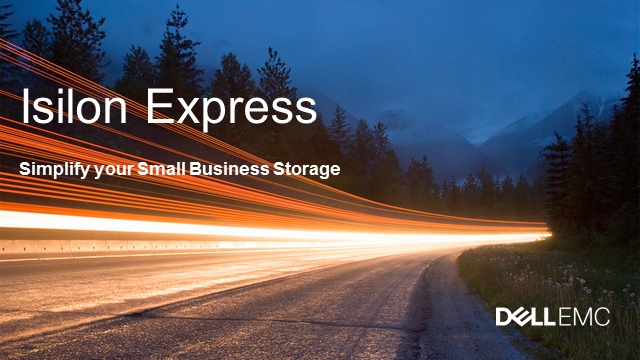 Introducing Isilon Express: Scale-out NAS Bundle Starting at 33TB