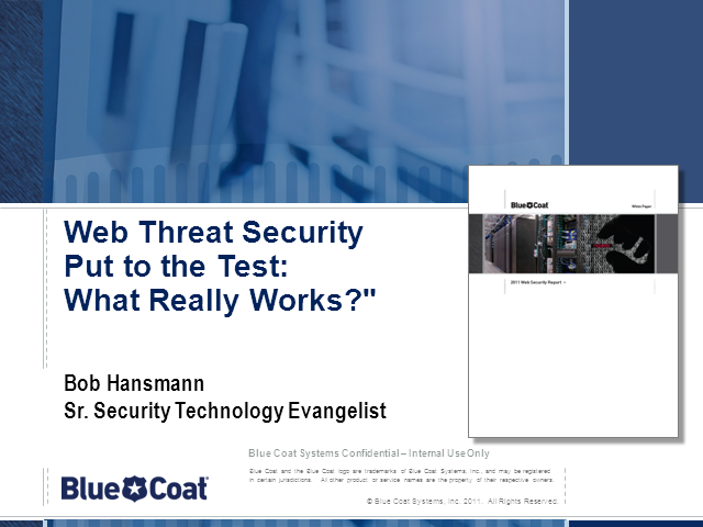 Web Threat Security Put to the Test: What Really Works?