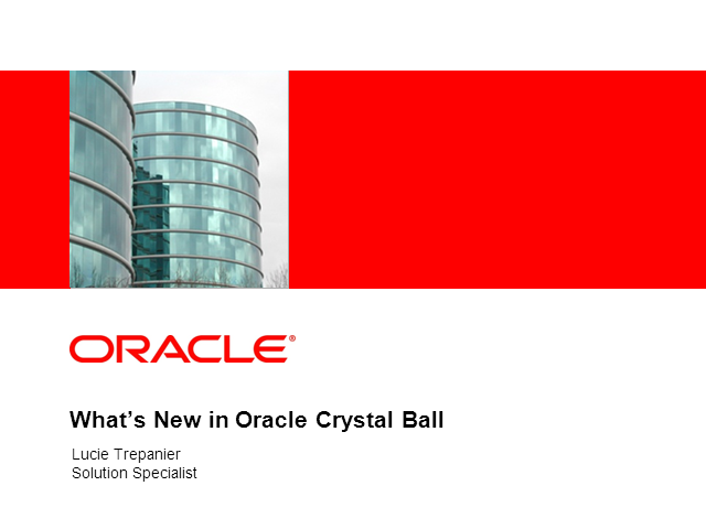 What's New in Oracle Crystal Ball