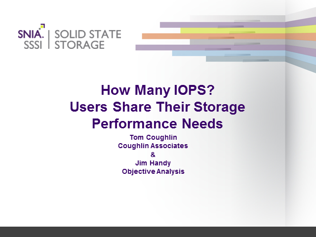 How Many IOPS?  Users Share Their 2017 Storage Performance Needs