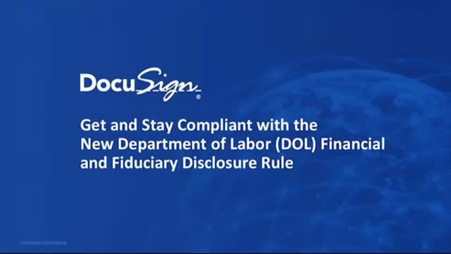 Staying Compliant with the New Dept. Of Labor Financial and Fiduciary Disclosure