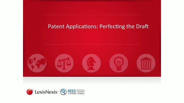 Patent Applications: Perfecting the Draft