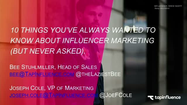 10 Things You Must Know About Influencer Marketing (But Never Asked)