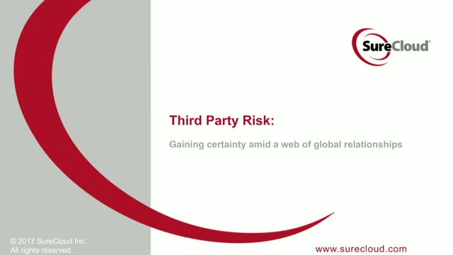 Third Party Risk: Gaining certainty amid a web of global relationships