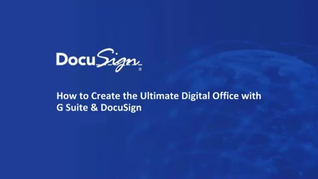 Creating the Digital Office with Google & DocuSign