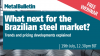 What next for the Brazilian steel market?
