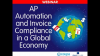 AP Automation and Invoice Compliance in a Global Economy