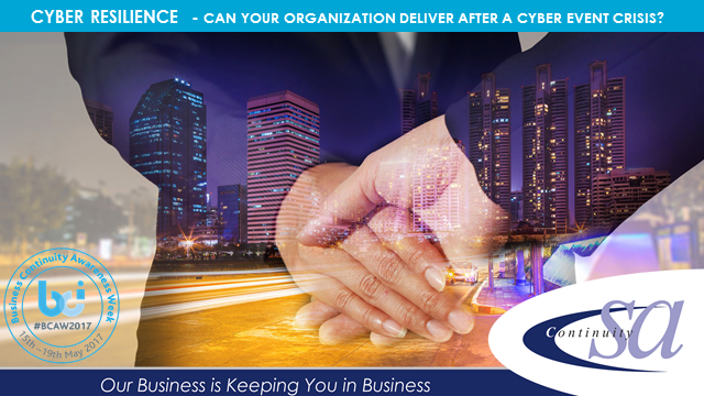 Cyber Resilience - Can your organization deliver after a cyber event crisis?