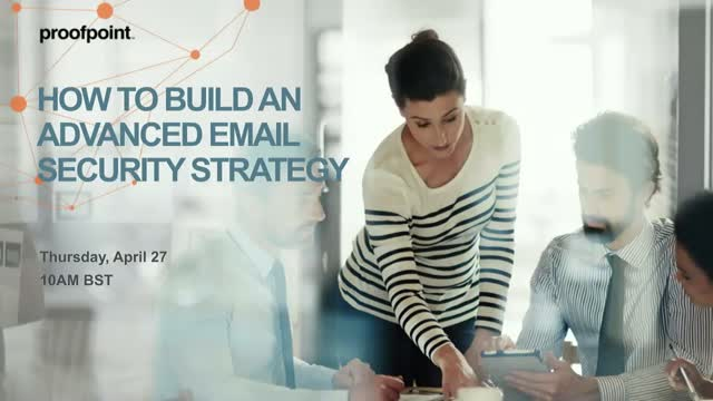 How to Build An Advanced Email Security Strategy