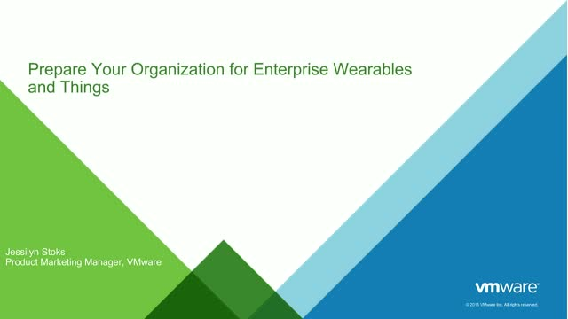 Prepare Your Organization for Enterprise Wearables and Things