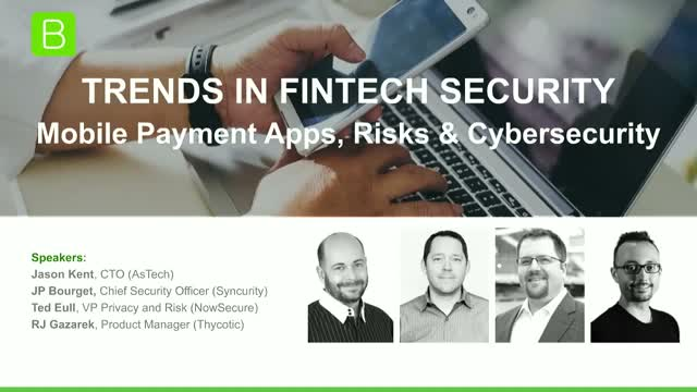 Trends in Fintech Security - Mobile Payment Apps, Risks & Cybersecurity