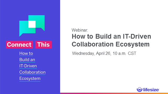Connect This: How to Build an IT-Driven Collaboration Ecosystem