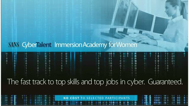 Learn: SANS CyberTalent Women's Immersion Academy (Cybersecurity Training)