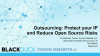 Before You Outsource, Protect Your IP & Mitigate Open Source Risks