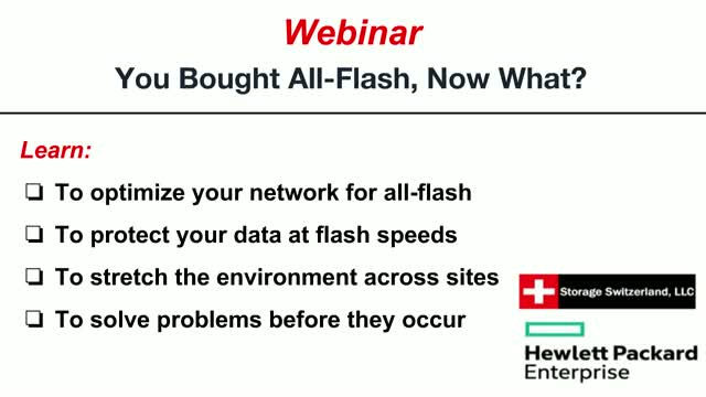 You Bought All-Flash, Now What?