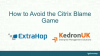 How to avoid the Citrix blame game