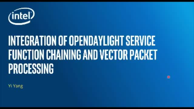 Integration of OpenDaylight Service Function Chaining & Vector Packet Processing