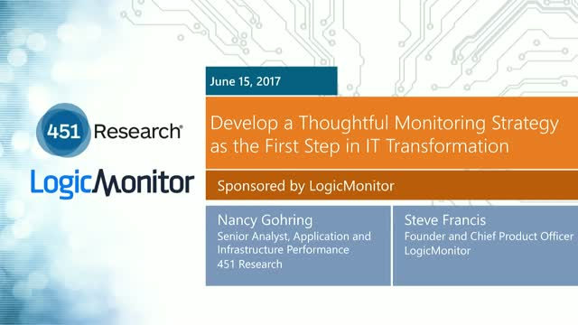 Develop a Thoughtful Monitoring Strategy as the First Step in IT Transformation