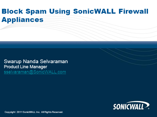 Effectively Block Spam Using A SonicWALL Firewall Appliance