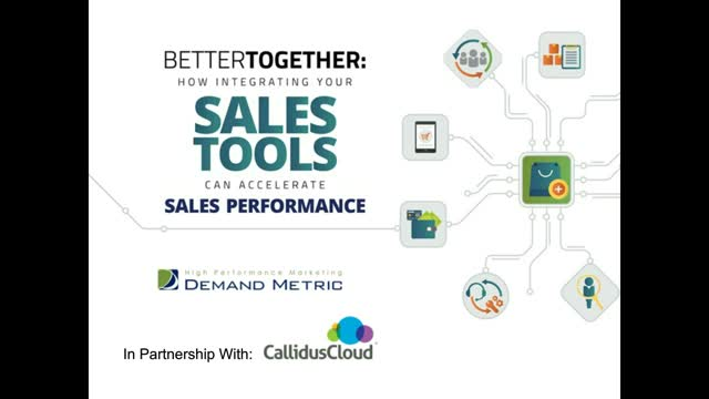 Better Together: Integrating Your Sales Tools Can Accelerate Sales Performance
