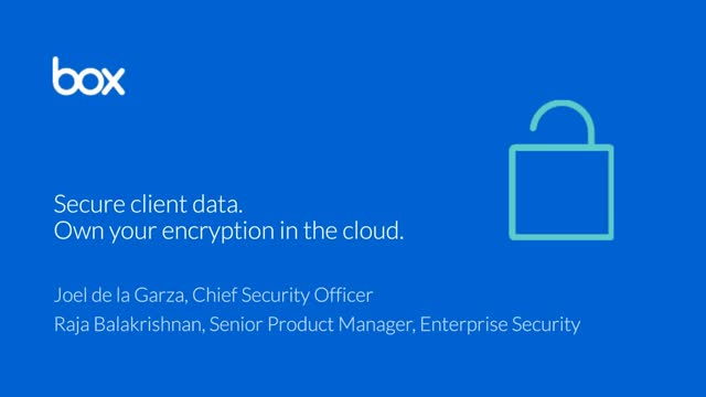 Secure client data. Own your encryption in the cloud.