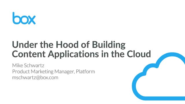 How to Build Content Applications with Box Platform