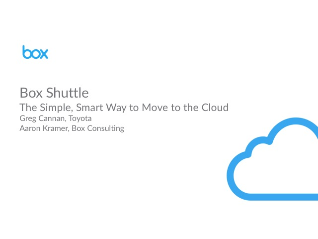 The Simple, Smart Way to Move to the Cloud with Box