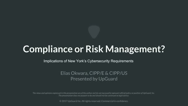 Compliance or Risk Management: Implications of NY DFS Cybersecurity Requirements