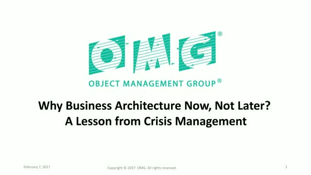 Why Business Architecture Now, Not Later? A Lesson from Crisis Management