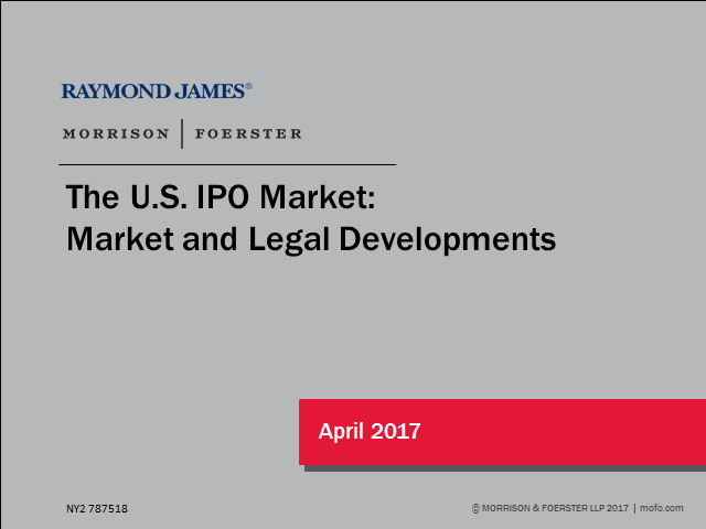 US IPOs:  Market and Legal Developments
