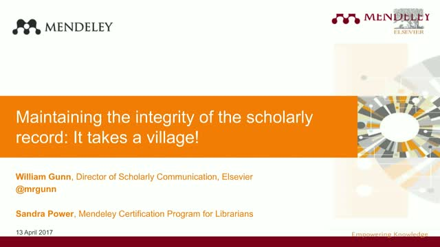 Maintaining the integrity of the scholarly record: It takes a village!