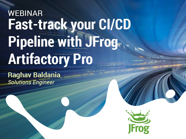 Fast-track your CI/CD Pipeline with JFrog Artifactory Pro
