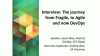 Interview: The journey from Fragile, to Agile and now DevOps