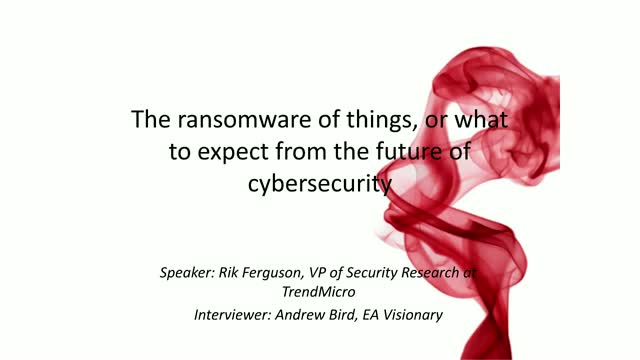 The ransomware of things, or what to expect from the future of cybersecurity
