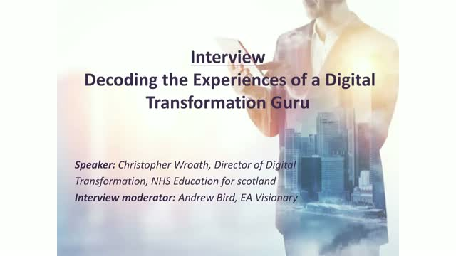 Video interview: Decoding the experiences of a Digital Transformation guru