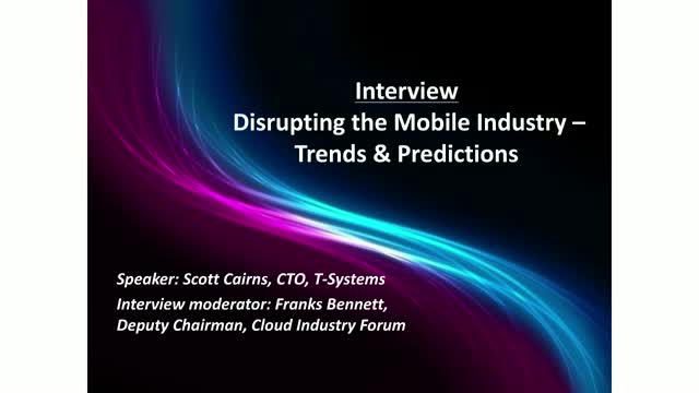 T-Systems CTO Interview: Disrupting the mobile industry - trends and predictions