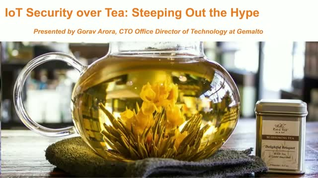IoT Security Over Tea: Steeping Out the Hype