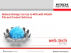 Reduce storage cost to 40% with Hitachi file & content solutions