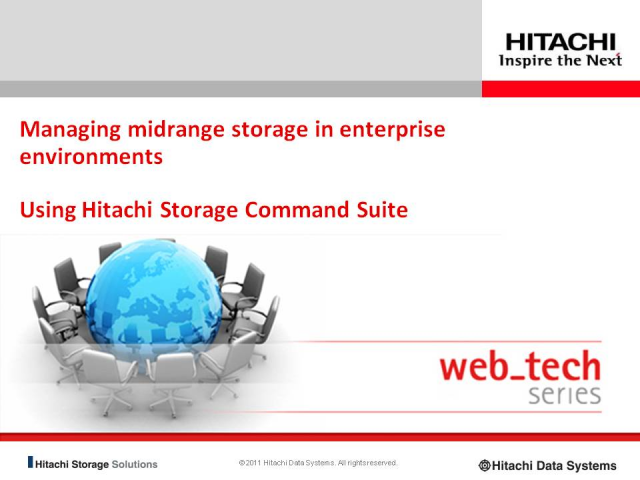 Managing midrange storage in enterprise environments