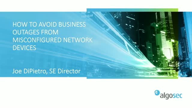 How to Avoid Business Outages from Misconfigured Network Devices