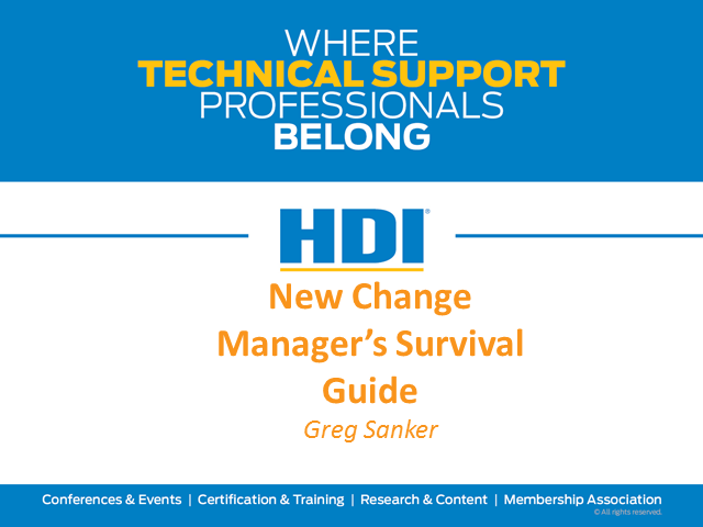 New Change Manager's Survival Guide