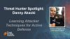 Hunter Spotlight: Interview with Danny Akacki, Fortune 100 Hunter