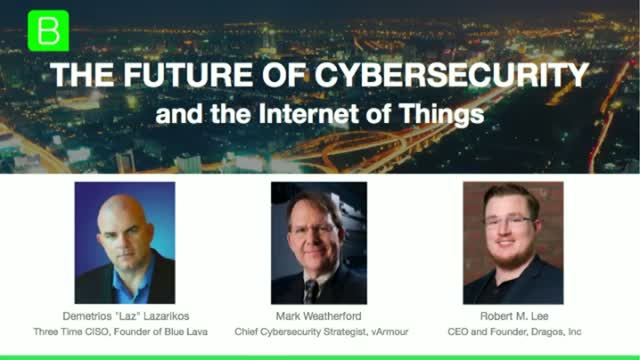 The Future of Cybersecurity and the Internet of Things