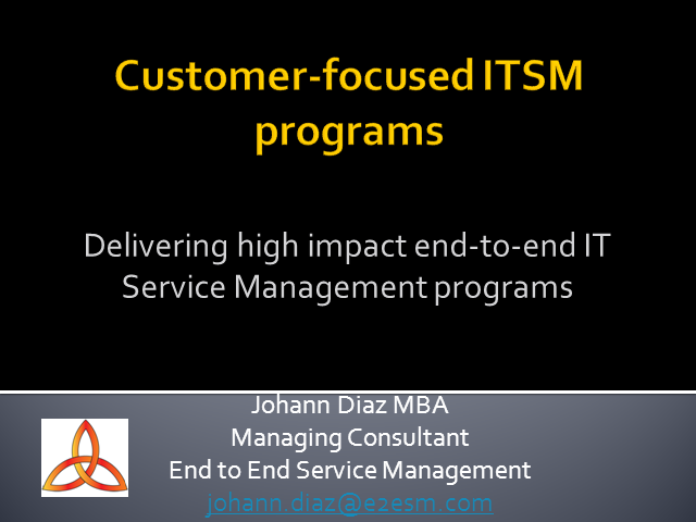 Delivering High Impact End-to-End IT Service Management Programs